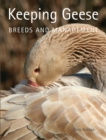 Keeping Geese : Breeds and Management - eBook