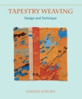 Tapestry Weaving : Design and Technique - eBook