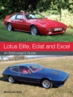 Lotus Elite, Eclat and Excel : An Enthusiast's Guide - Book