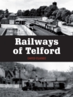 Railways of Telford - Book