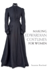 Making Edwardian Costumes for Women - Book