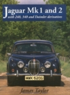 Jaguar Mks 1 and 2, S-Type and 420 - Book