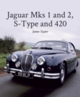 Jaguar Mks 1 and 2, S-Type and 420 - eBook
