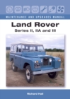 Land Rover Series II, IIA and III Maintenance and Upgrades Manual - Book