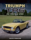 Triumph TR6 : The Complete Story - Book
