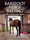 Barefoot Horse Keeping : The Integrated Horse - Book