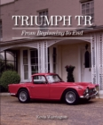 Triumph TR : From Beginning to End - eBook