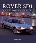 Rover SD1 : The Full Story 1976-1988 - eBook