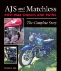 AJS and Matchless Post-War Singles and Twins : The Complete Story - Book