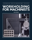 Workholding for Machinists - Book