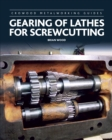 Gearing of Lathes for Screwcutting - Book