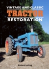 Vintage and Classic Tractor Restoration - Book