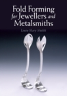 Fold Forming for Jewellers and Metalsmiths - Book