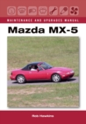 Mazda MX-5 Maintenance and Upgrades Manual - Book