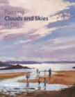 Painting Clouds and Skies in Oils - Book