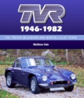 Tvr 1946-1982 : The Trevor Wilkinson and Martin Lilley Years - Book