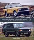 Range Rover First Generation : The Complete Story - Book