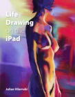 Life Drawing on the iPad - Book