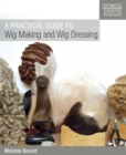 A Practical Guide to Wig Making and Wig Dressing - Book