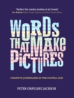 Words That Make Pictures : Creative Journalism in the Digital Age - eBook