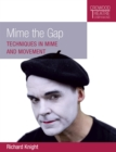 Mime the Gap : Techniques in Mime and Movement - eBook