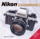 Nikon : A Celebration - Third Edition - eBook