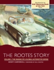 The Rootes Story : The Making of a Global Automotive Empire - Book