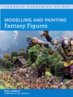 Modelling and Painting Fantasy Figures - eBook