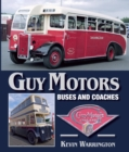 Guy Motors : Buses and Coaches - Book