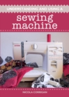 Understanding and Using A Sewing Machine - Book