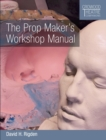 The Prop Maker's Workshop Manual - Book