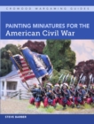 Painting Miniatures for the American Civil War - Book