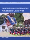 Painting Miniatures for the American Civil War - eBook