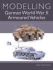 Modelling German WWII Armoured Vehicles - Book
