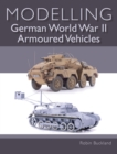 Modelling German WWII Armoured Vehicles - eBook
