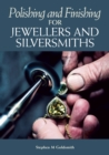 Polishing and Finishing for Jewellers and Silversmiths - Book