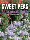 Sweet Peas : An Essential Guide - 2nd Edition - Book