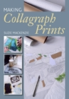 Making Collagraph Prints - Book