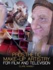 Prosthetic Make-Up Artistry for Film and Television - Book