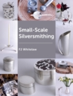 Small-Scale Silversmithing - Book