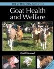 The Veterinary Guide to Goat Health and Welfare - Book