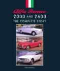 Alfa Romeo 2000 and 2600 : The Complete Story - eBook