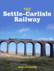 The Settle-Carlisle Railway - Book