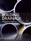 Building Drainage : An Integrated Design Guide - Book