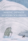 Making Japanese Woodblock Prints - Book