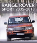 Range Rover Sport 2005-2013 : The Complete Story - Book