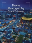 Drone Photography : Art and techniques - eBook