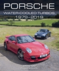 Porsche Water-Cooled Turbos 1979-2019 - eBook