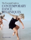 The Essential Guide to Contemporary Dance Techniques - Book