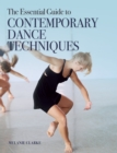 The Essential Guide to Contemporary Dance Techniques - eBook